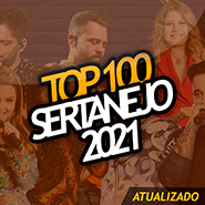 CD – TOP 100 Sertanejo (2021) Baixar