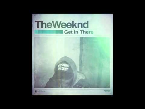 Get In There - The Weeknd Baixar